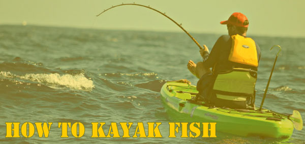 How To Kayak Fish? Popular Tips And Tricks For All Fishing Lover 2020