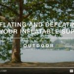Inflating and Deflating Your Stand Up Paddleboard